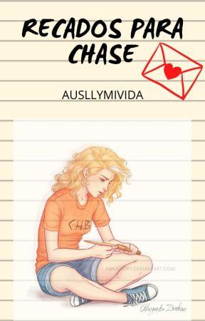 Recados Para Chase by Ausllymivida