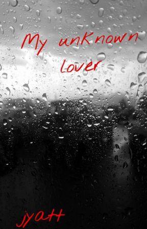 My unknown lover 《Jyatt》 by cherry_c_ola