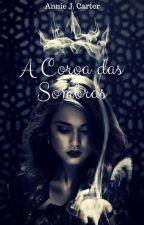 A Coroa das Sombras by AnnieJCarter