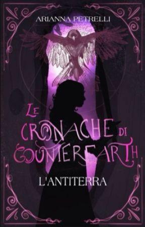 Le cronache di Counterearth - L'Antiterra by LadyMezzosangue