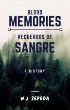 Recuerdos de sangre by Jozuxd13