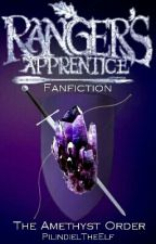 The Amethyst Order - Ranger's Apprentice Fanfiction by PilindielTheElf