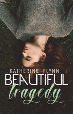 Beautiful Tragedy ✔️ by tundra-sun