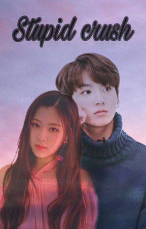 Stupid Crush↪JJK by goneand