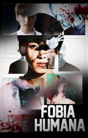 +18 Fobia Humana || TaeKook/VKook by TuEsponjoso_Mochi