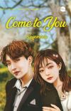 Come to You cover