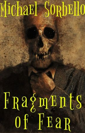 Fragments of Darkness - #shortstories by Michael-Sorbello