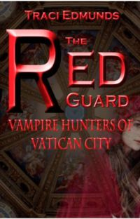 The Red Guard: Vampire Hunters of Vatican City cover