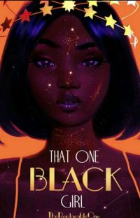 That One Black Girl ✔ cover