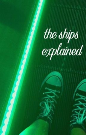 The Ships Explained by That_Potato_Trash