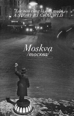 Đọc truyện Moskva