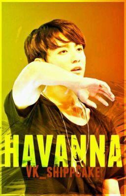 HAVANNA (VKook) (+18)