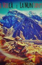 El Volcà i la Muntanya per DiegoBalmer
