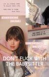 DONT FUCK WITH THE BABYSITTER ♡ STEVE HARRINGTON (1) cover