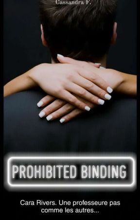 Prohibited Binding (en cours) by CassandraF974