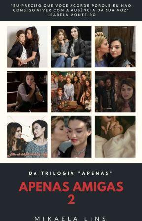 Apenas Amigas 2 (Romance Lesbico) by MikaLins