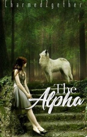 The Alpha by charmed2gether