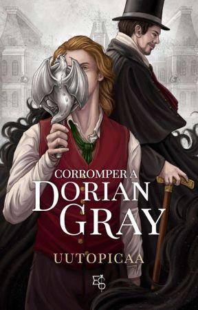 Corromper a Dorian Gray  (CDLH #1) (Completa) by uutopicaa