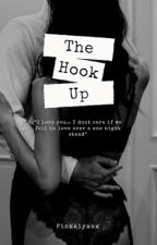 The Hook Up by pinkkiyxox
