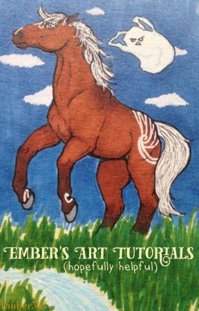 Ember's (hopefully helpful) Art Tutorials by Ember564