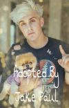Adopted By Jake Paul  cover