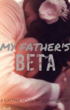 My Father's Beta by lildaydreamer