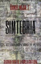 SIMTEBRIA© & Los aliados de la mesa de plata (#2 de la novela #SIMTEBRIA) by DanielFMejiaT
