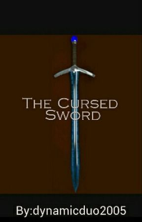 the cursed sword by dynamicduo2005