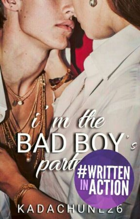 I'm The Bad Boy's Partner by thisGIRLhasSWAG