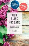 HER BLIND HUSBAND ( A Wattpad Featured Story) cover
