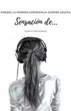 Sensación de... by MisakissHeart