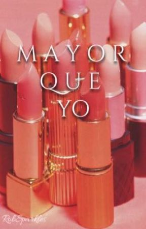 Mayor que yo by RobSparkles