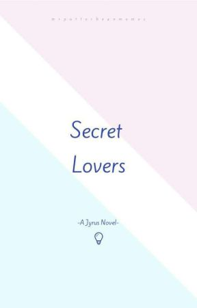 Secret Lovers {Jyrus} by mrpotterbeanmemes