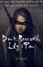 Don't Mess With Lily and Pan| OUAT Fan Fiction COMPLETED by writersinterest