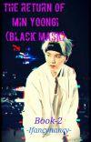The Return Of Min Yoongi (Black Mask) cover