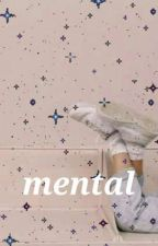 mental // h.s. by illfit