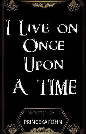 I live On Once upon A Time  by princekaijohn