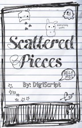 Scattered Pieces by DigiScript