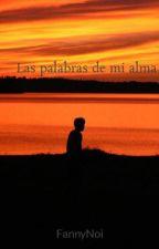 Las palabras de mi alma by FannyNoi