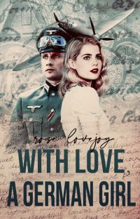 ✓ With Love, A German Girl (WW2 Romance) cover