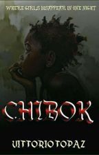 CHIBOK (COMPLETED) by Vittorio_topaz