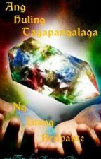 Ang Huling Tagapangalaga Ng Inang Brilyante by triciamonter