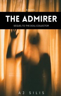 The Admirer: The Doll Collector Sequel cover
