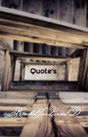 Quotes by RachelJoLuvs1D