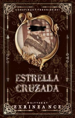 Estrella Cruzada  ⋮ ᴏɴɢᴏɪɴɢ ⋮ by Exrineance
