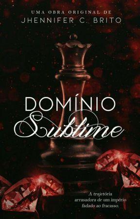 Domínio Sublime (LIVRO ÚNICO) by jhennifercbrito