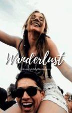 Wanderlust ✓ by AnxietyIsMyWeakness