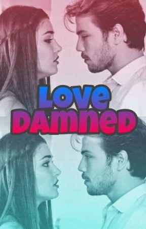 Love Damned by Adrycab12