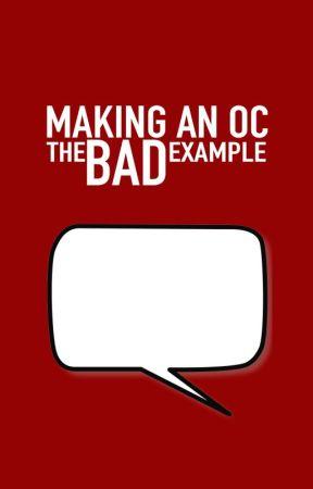 | MAKING AN OC, the BAD example ! | by NnoShitSherlock