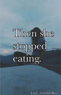 Then she stopped eating. cover
